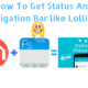 How-To-Get-Status-And-Navigation- Bar- like-Lollipop