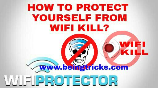How To Protect Your Self From WifiKill – 2016