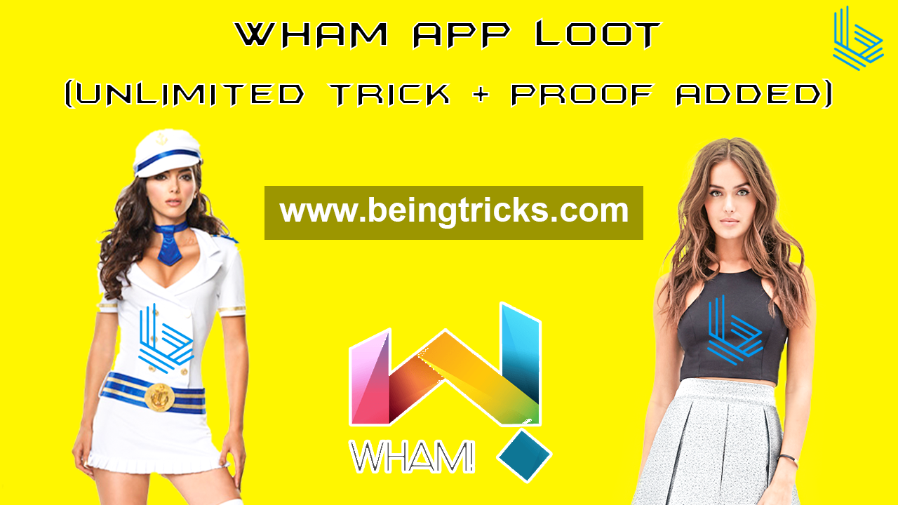 [Unlimited Trick + Proof Added] Wham App Loot :- Get 155 Wham on Sign Up + 50 Per Referral