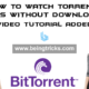 Watch Torrent Videos Without Downloading