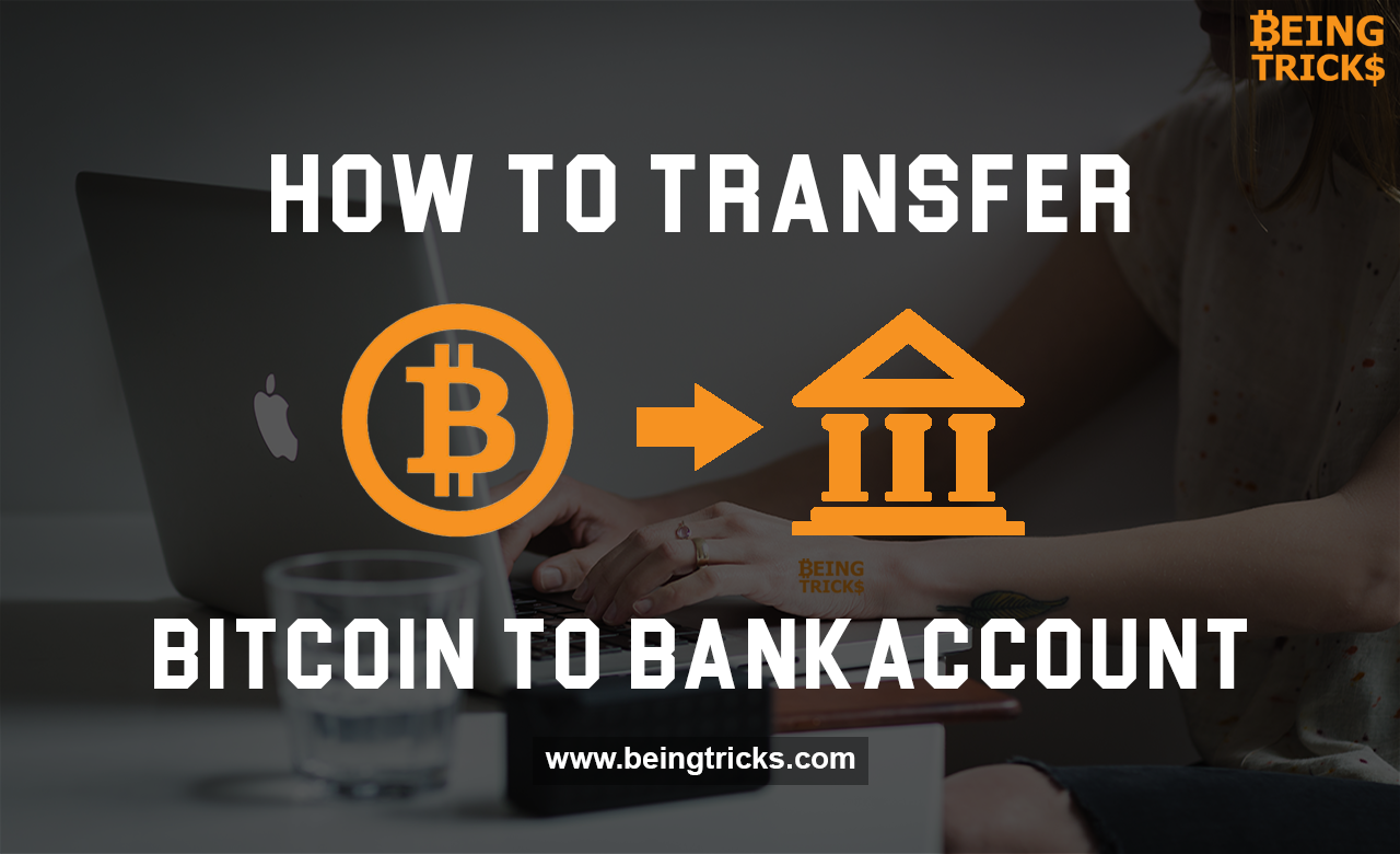 How to Transfer Bitcoin to Indian Bank Account? Convert BTC