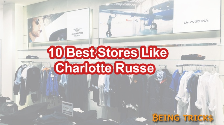 10 Best Stores Like Charlotte Russe