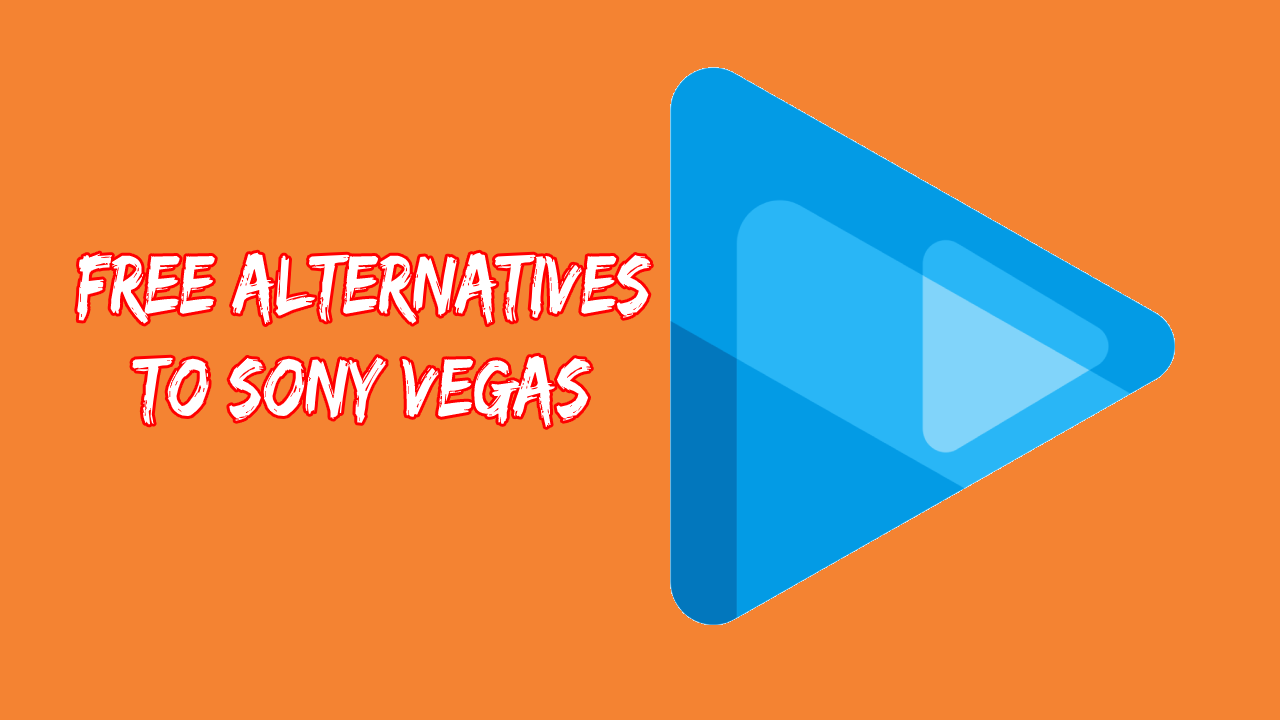 free alternatives to sony vegas